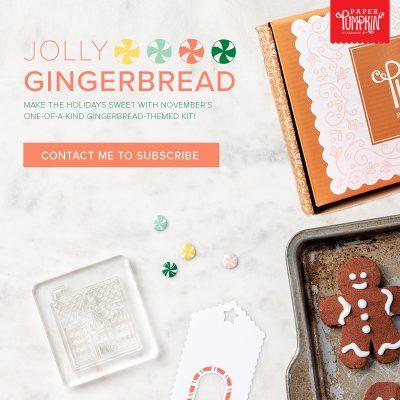 Jolly Gingerbread Paper Pumpkin is Coming!